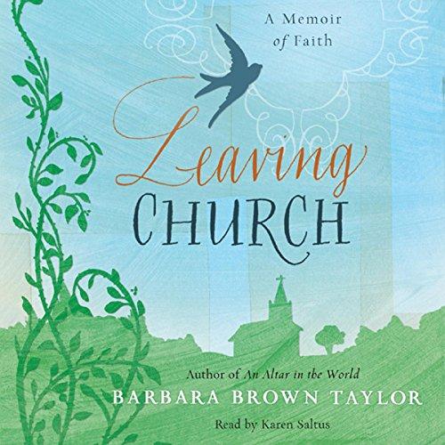 Leaving Church: A Memoir of Faith