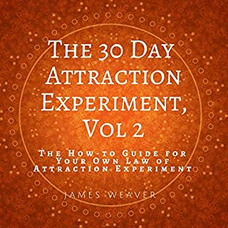 The How-to Guide for Your Own Law of Attraction Experiment cover art