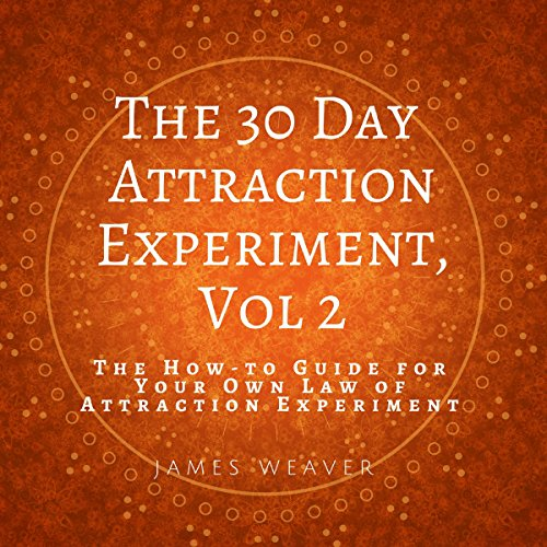The How-to Guide for Your Own Law of Attraction Experiment audiobook cover art