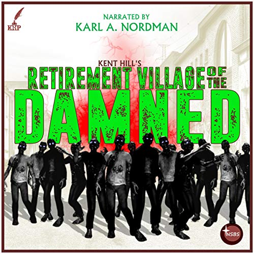Retirement Village of the Damned audiobook cover art