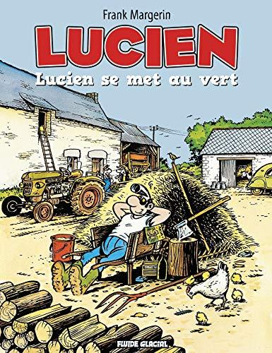 Lucien - Tome 05 - Lucien se met au vert