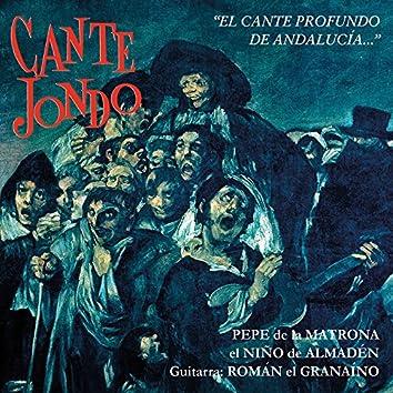 Cante Jondo: El Cante Profundo de Andalucía