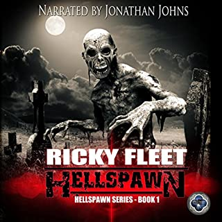 Hellspawn (Volume 1)                   By:                                                                                                                                 Ricky Fleet                               Narrated by:                                                                                                                                 Jonathan Johns                      Length: 9 hrs and 35 mins     55 ratings     Overall 3.9