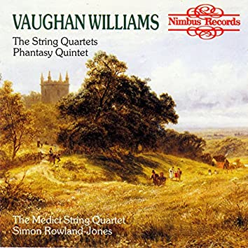 Vaughan Williams: The String Quartets & Phantasy Quintet