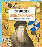 C'est pas sorcier Léonard de Vinci - boîte avec accessoires: Avec une machine volante à assembler...