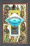 Märchen der Welt: Indianermärchen aus Nordamerika - Frederik Hetmann