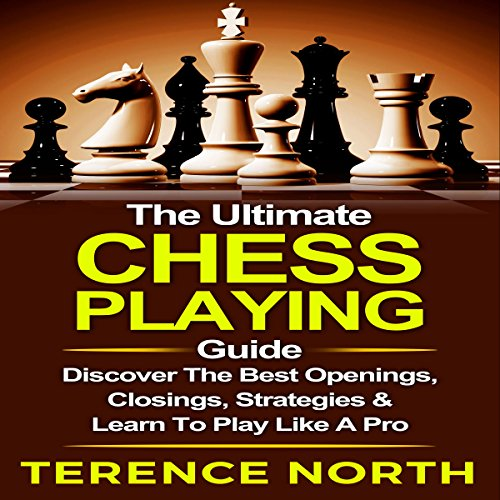 The Ultimate Chess Playing Guide cover art