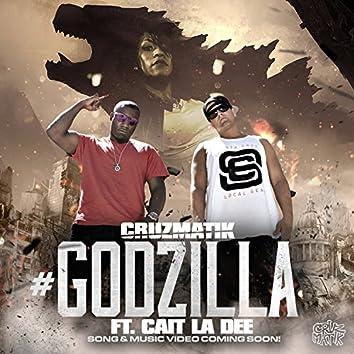 #Godzilla (feat. Cait La Dee) - Single