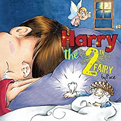 Image: Harry the Tooth Fairy | Kindle Edition | by Pace (Author). Publication Date: August 1, 2018