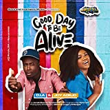 Good day to be alive (feat. Joy Adejo)