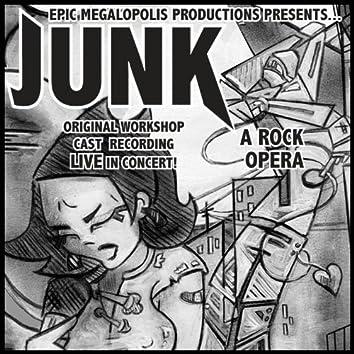 JUNK: A Rock Opera (Original Cast Recording - LIVE in concert!)