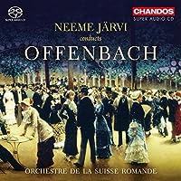 Neeme J盲rvi conducts Offenbach by Orchestre de la Suisse Romande