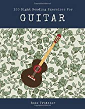 100 Sight Reading Exercises for Guitar