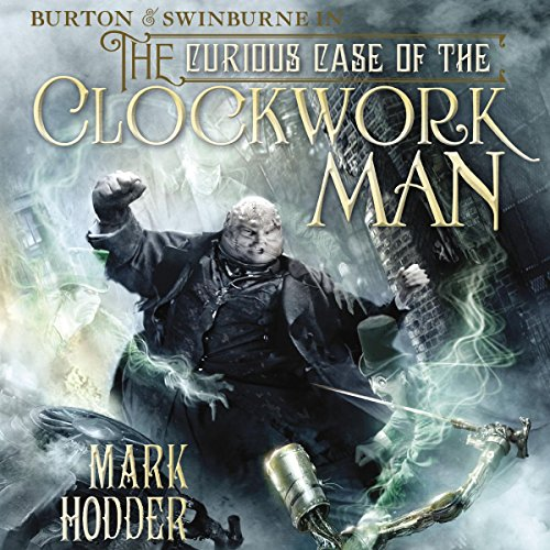 The Curious Case of the Clockwork Man audiobook cover art