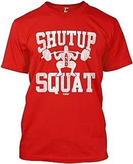 ShutUp and Squat - Gym Workout Bodybuilder Men's T-Shirt