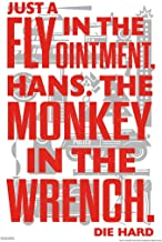 Die Hard Come Just a Fly in The Ointment Hans The Monkey in The Wrench Quote Action Movie Christmas John McClane Nakatomi Plaza Minimalist Laminated Dry Erase Sign Poster 12x18