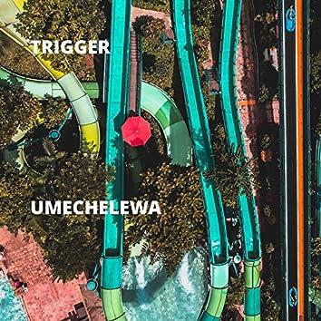 Umechelewa