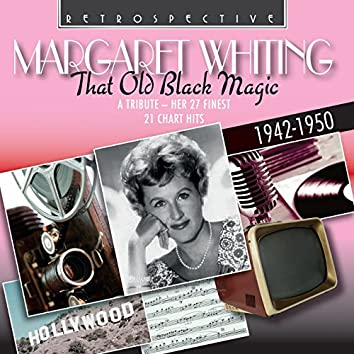 Margaret Whiting: That Old Black Magic