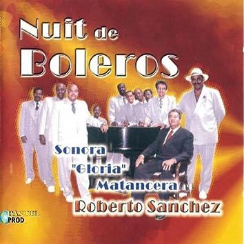 Nuit de Boleros (Sonora gloria matancera)