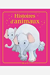 Histoires d'animaux (52 histoires) (French Edition) Kindle Edition