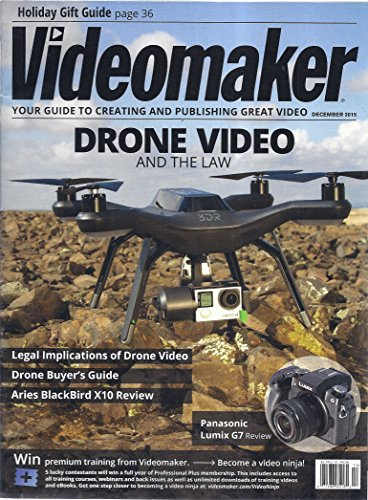 Videomaker Magazine (December 2015 - Drone Video & the Law)