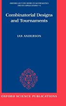 Combinatorial Designs and Tournaments (Oxford Lecture Series in Mathematics and Its Applications)