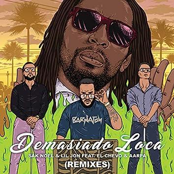 Demasiado Loca (Remixes)