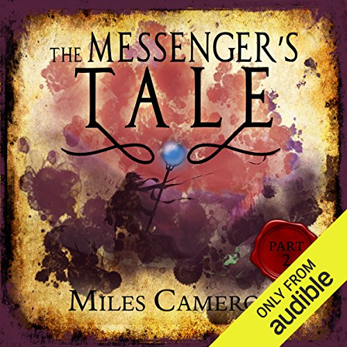 The Messenger's Tale, Part 2 audiobook cover art