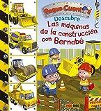 Descubre las máquinas de la construcción con Bernabé