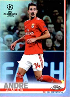 2018-19 2019 Topps Chrome UEFA Champions League Refractor #70 Andre Almeida SL Benfica Soccer Trading Card