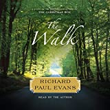 The Walk: A Novel: The Walk Series, book 1 (Walk Series, 1)