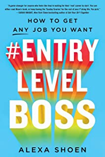 #ENTRYLEVELBOSS: How to Get Any Job You Want