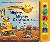 Mighty, Mighty Construction Site Sound Book (Books for 1 Year Olds, Interactive Sound Book, Construction Sound Book)