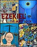 Ezekiel : The Art Book (English Edition)