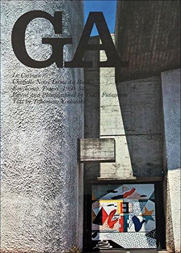 GA No.7〈ル・コルビュジェ〉ロンシャンの礼拝堂1950-54 (グローバル・アーキテクチュア)の詳細を見る