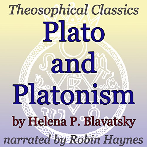 Plato and Platonism: Theosophical Classics audiobook cover art