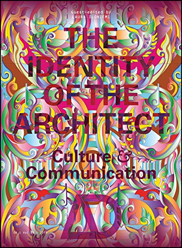 The Identity of the Architect: Culture and Communication (Architectural Design)