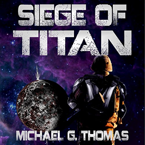 Siege of Titan audiobook cover art