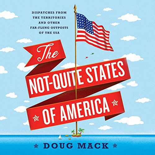 The Not-Quite States of America audiobook cover art