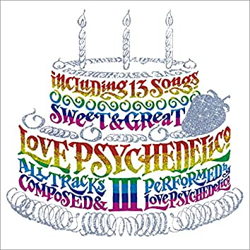 LOVE PSYCHEDELICO III