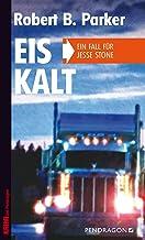 Eiskalt: Ein Fall für Jesse Stone, Band 4 (German Edition)