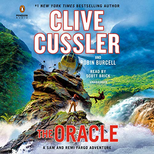 The Oracle     A Sam and Remi Fargo Adventure, Book 11              By:                                                                                                                                 Clive Cussler,                                                                                        Robin Burcell                               Narrated by:                                                                                                                                 Scott Brick                      Length: 10 hrs and 26 mins     121 ratings     Overall 4.5