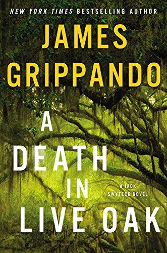 Image of A Death in Live Oak: A Jack Swyteck Novel
