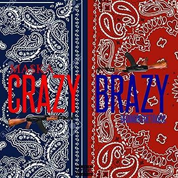 Crazy Brazy (feat. Ma$ka)