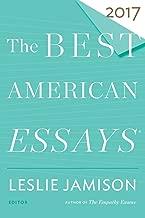 Best American Essays 2017 (The Best American Series ®)