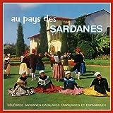 Au pays des sardanes - Célèbres sardanes catalanes françaises et espagnoles