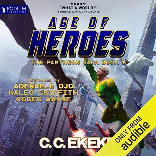 Age of Heroes: The Pantheon Saga, Book 1
