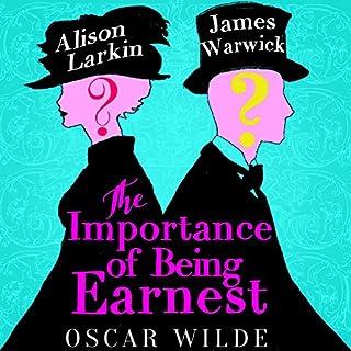 The Importance of Being Earnest - edited by James Warwick and Alison Larkin                   Autor:                                                                                                                                 Oscar Wilde                               Sprecher:                                                                                                                                 Alison Larkin,                                                                                        James Warwick                      Spieldauer: 1 Std. und 39 Min.     3 Bewertungen     Gesamt 3,7