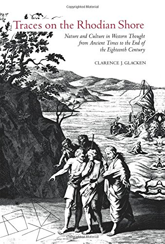 Traces on the Rhodian Shore: Nature and Culture in Western Thought from Ancient Times to the End of the Eighteenth Centu