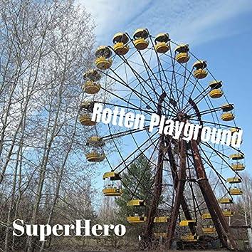 Rotten Playground